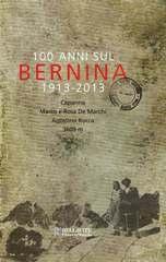100 anni sul Bernina copertina - per sito