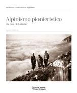 Alpinismo pionieristico - copertina per sito