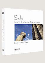 Sicilia, luoghi di silenzio