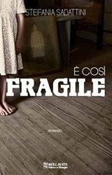 è-cosi-fragile
